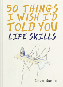 50 Things I Wish I'd Told You: Life Skills Prevent Breast Cancer